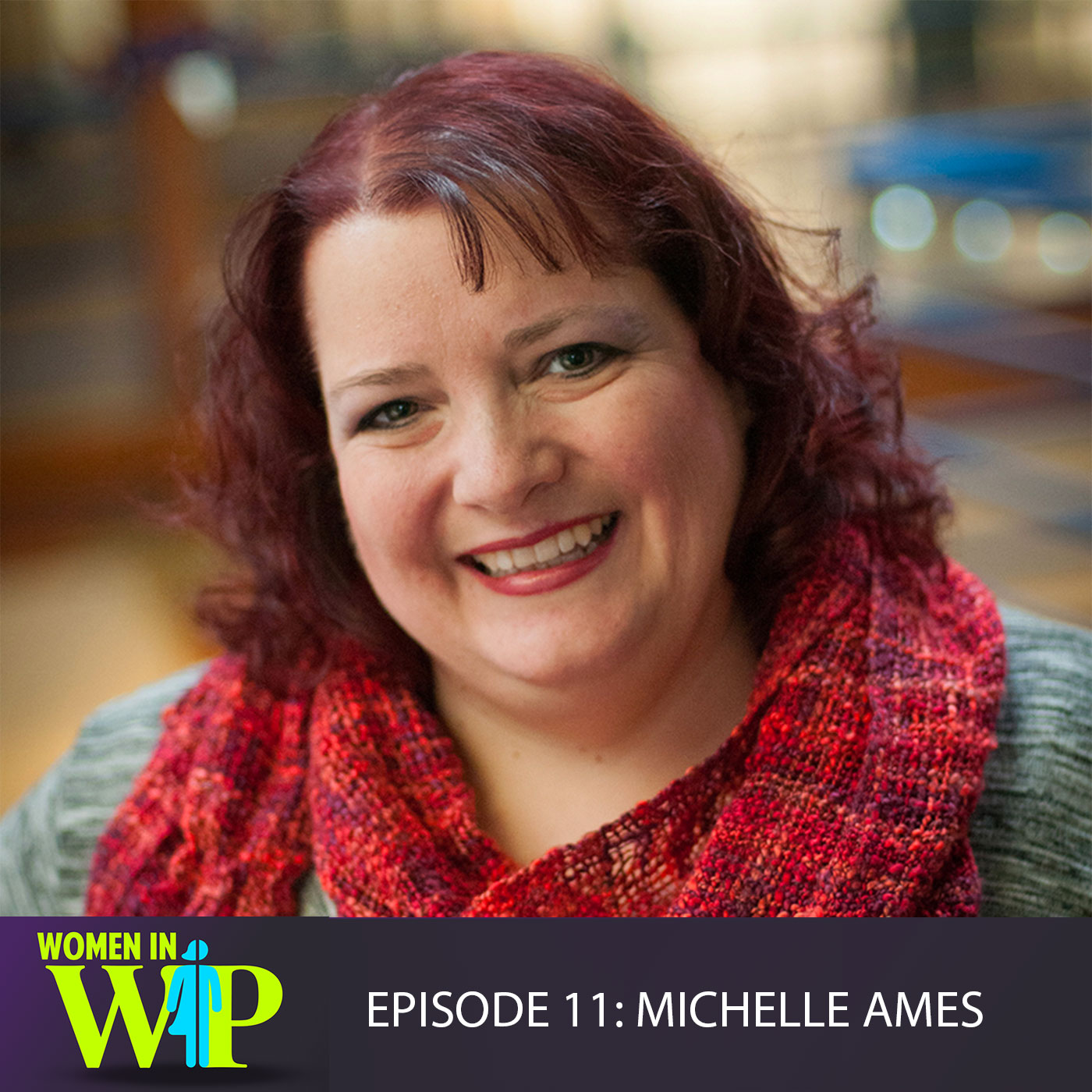 011: Customer Success with Michelle Ames